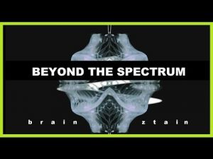 Embedded thumbnail for BrainZtain - Beyond The Spectrum